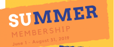 Summer 2019 Memberships ON SALE Now!